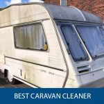 Best Caravan Cleaner