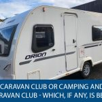 Caravan Club or Camping and Caravan Club - Which, If Any, Is Best?