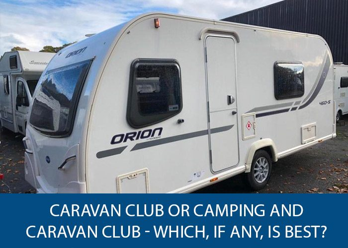 caravan or camping club which is best