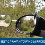 Best Caravan Towing Mirrors