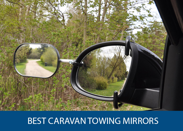 best caravan towing mirrors