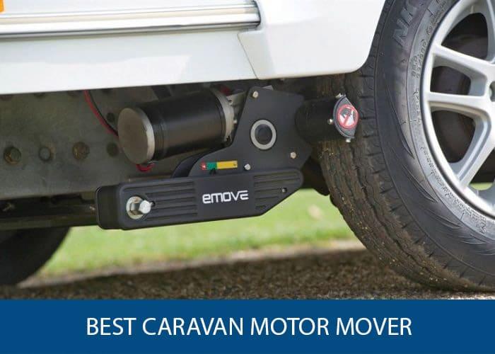 best caravan motor mover