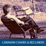 Caravan Chairs & Recliners