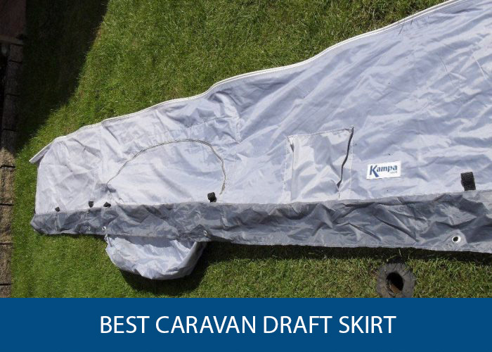 best caravan draft skirt