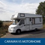 Caravan Vs Motorhome: The Ultimate Guide