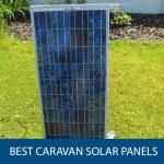 Best Caravan Solar Panels