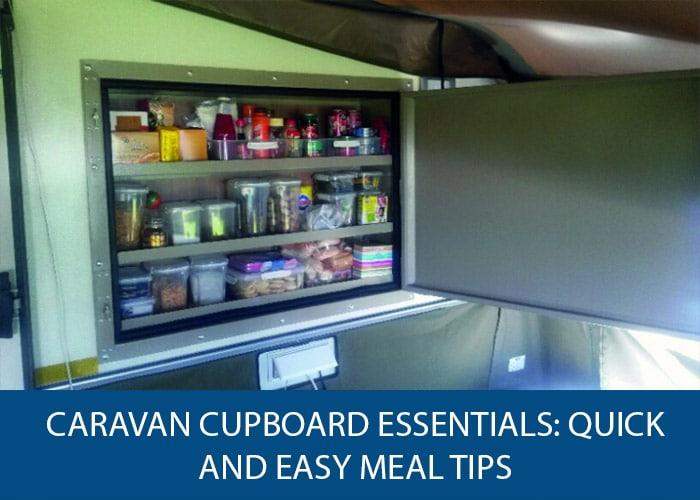 Caravan Cupboard Essentials