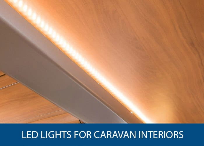 LED lights for caravan interiors