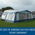 What Size of Awning Do You Need for Your Caravan?