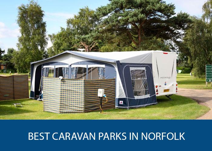 best caravan parks in norfolk