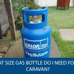 What Size Gas Bottle Do I Need for My Caravan?