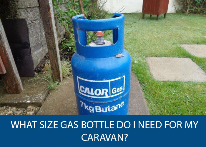 what size gas bottle do i need for your caravan