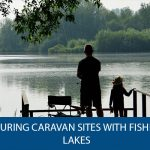 Touring Caravan Sites with Fishing Lakes