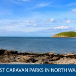 7 Of The Best Caravan Parks In North Wales