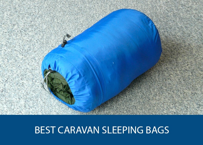 best caravan sleeping bag