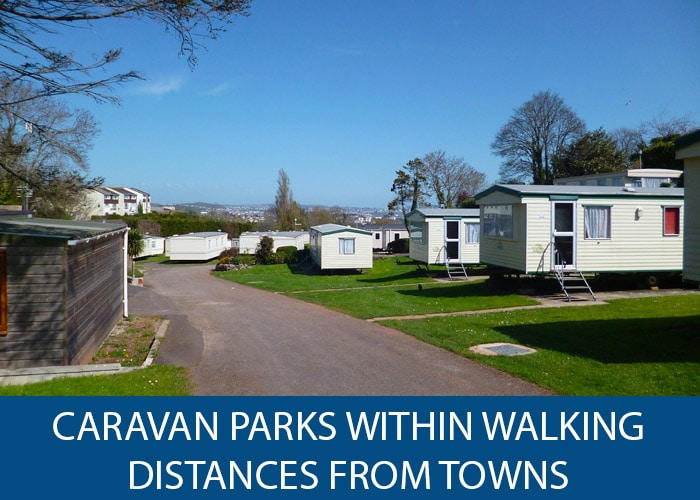 caravan parks within walking distance from towns