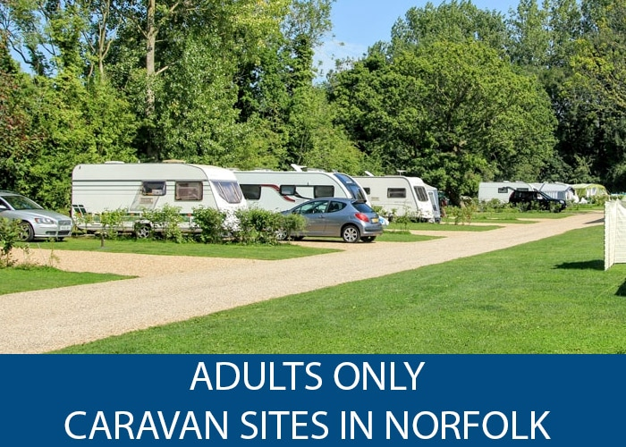 Adults Only Caravan Sites in Norfolk
