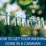 How to Get Your Washing Done When in a Caravan