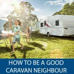 How to Be a Good Caravan Neighbour