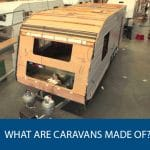 What are Caravans Made of?
