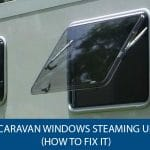 Caravan Windows Steaming Up (How To Fix it)