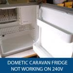 Dometic Caravan Fridge Not Working on 240v