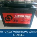 How to Keep Your Motorhome Batteries Charged