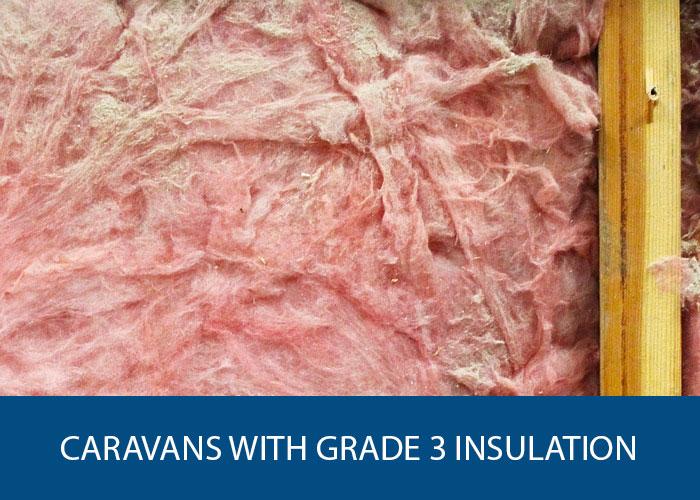 caravans with grade 3 insulation
