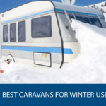 Best Caravans for Winter Use