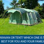 Caravan or Tent?