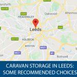 Caravan Storage Leeds