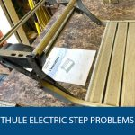 Thule Electric Step Problems
