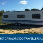 What Caravans Do Travellers Use?