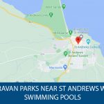 Caravan parks near St Andrews with swimming pools