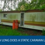 How Long Does A Static Caravan Last?