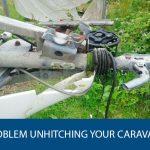 Problem Unhitching Your Caravan?