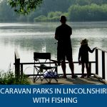 Caravan parks in Lincolnshire with fishing