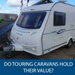 Do Touring Caravans Hold Their Value?