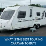What Is The Best Touring Caravan To Buy?