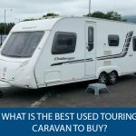 What Is The Best Used Touring Caravan To Buy?
